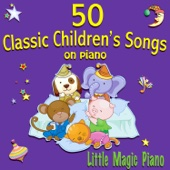 50 Classic Children's Songs on Piano