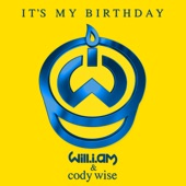 It's My Birthday (feat. Cody Wise) - Single