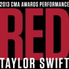 Red (feat. Alison Krauss, Edgar Meyer, Eric Darken, Sam Bush & Vince Gill) [Live At the CMA Awards / 2013] - Single, Taylor Swift