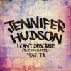 I Can't Describe (The Way I Feel) [feat. T.I.] - Single, Jennifer Hudson