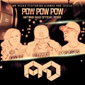 Pow Pow Pow (feat. Vjawax & Cecile) [Remix Pack] - Single