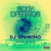 Body Operator (Latin Remix) [feat. Jeremih, French Montaña & Black Point] - Single, DJ SPINKING