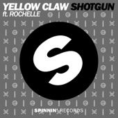 [Download] Yellow Claw Shotgun (feat. Rochelle) MP3