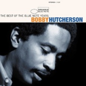 The Best of the Blue Note Years: Bobby Hutcherson