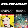 Imagem em Miniatura do Álbum: Blondie 4(0)-Ever: Greatest Hits Deluxe Redux / Ghosts of Download