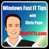 Windows Fast IT Tips - with Chris Pope
