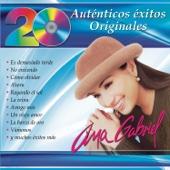 20 Auténticos Éxitos Originales - Ana Gabriel