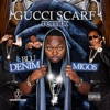 Gucci Scarf Remix feat Migos Single