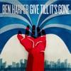 Give Till It's Gone, Ben Harper