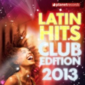 Latin Hits Club Edition 2013