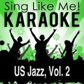 US Jazz, Vol. 2 (Karaoke Version)