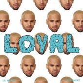 Loyal (West Coast Version) [feat. Lil Wayne & Too $hort] - Single cover art