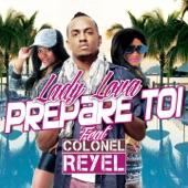 Prepare toi (feat. Colonel Reyel) - Single