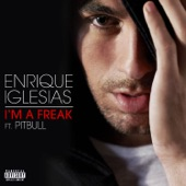 I'm a Freak (feat. Pitbull) - Single