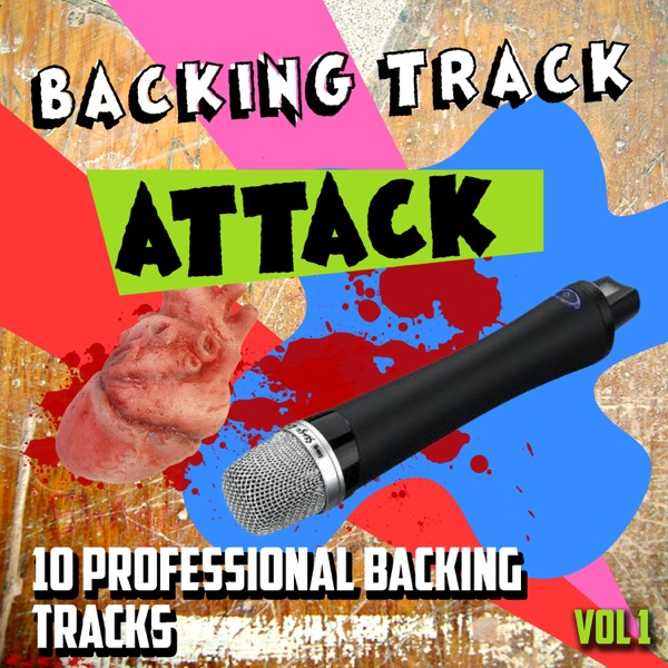 Backing Track Attack - 10 Professional Backing Tracks Vol 1 The Backing Track Professionals CD cover