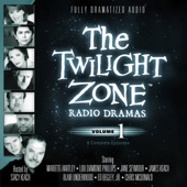 Rod Serling, Richard Matheson & Charles Beaumont - The Twilight Zone Radio Dramas, Volume 1  artwork