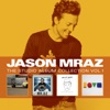 The Studio Album Collection, Vol. One, Jason Mraz
