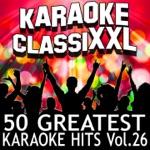 50 Greatest Karaoke Hits, Vol. 26 (Karaoke Version)