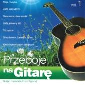 Przeboje na Gitarę, Vol. 1