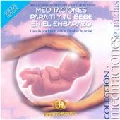 Meditaciones para Ti y Tu Bebé en el Embarazo