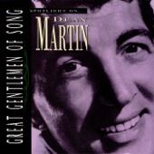 Great Gentlemen of Song: Spotlight On Dean Martin