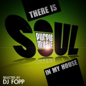 There Is Soul in My House
