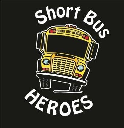 Short Bus Heroes