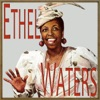Am I Blue?  - Ethel Waters
