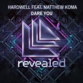 Dare You (feat. Matthew Koma) [Radio Edit]