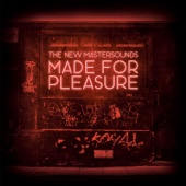 The New Mastersounds - Made for Pleasure  artwork
