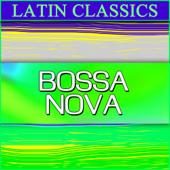 Latin Classics: Bossa Nova