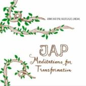 Jap: Meditations for Transformation 1