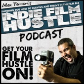Indie Film Hustle - Oscar Nominee & Legendary Actor Robert Forster - EP
