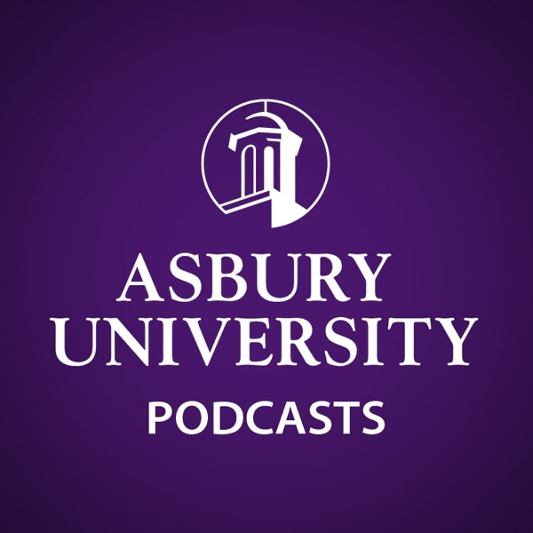 Asbury University Podcasts