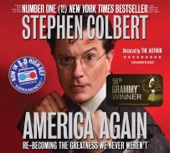 Stephen Colbert - America Again: Re-becoming the Greatness We Never Weren't (Unabridged)  artwork