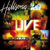 Mighty to Save - Hillsong Live