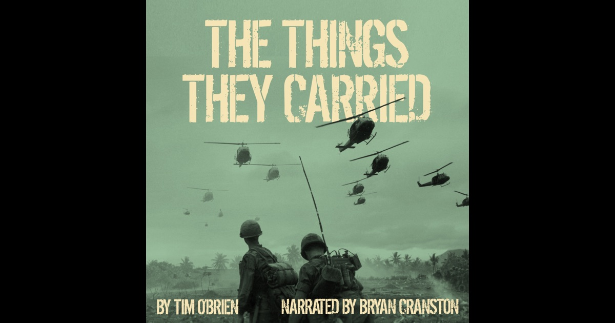 things they carried obrien Category: o'brien vietnam war title: the things they carried by tim o'brien.