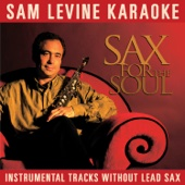 Sam Levine Karaoke - Sax For the Soul (Instrumental Tracks Without Lead Track)