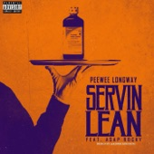Servin Lean (Remix) [feat. Asap Rocky] - Single