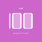 100 EDM Workout Music