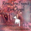 Rémi Orts Project, Zara Angel *