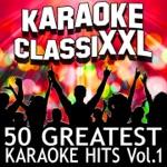 50 Greatest Karaoke Hits, Vol. 1 (Karaoke Version)