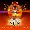 Walking On a Dream - EP, Empire of the Sun