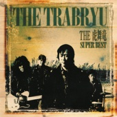 The Trabryu Super Best