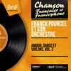 Amour, danse et violons, vol. 2 (Mono version), Franck Pourcel and His Orchestra