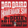 Dr Dixie's Rollin' Bones