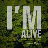 I'm Alive (Floresta da Tijuca Sessions)