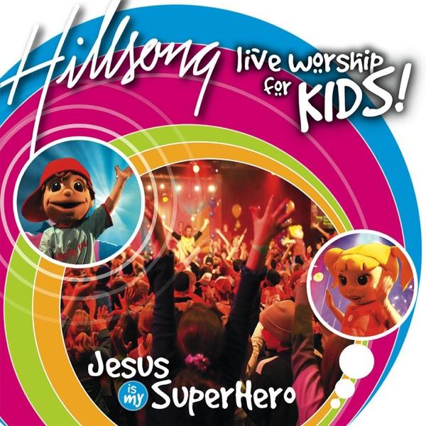 Superhero by Hillsong Kids