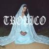 Tropico - Single
