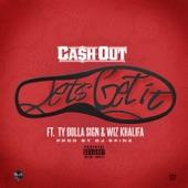 Let's Get It (feat. Ty Dolla $ign, Wiz Khalifa) - Single